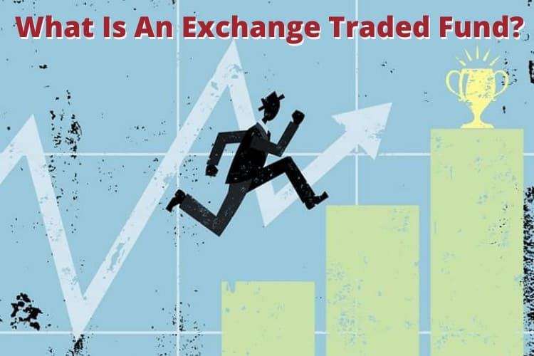 What Is An Exchange Traded Fund ETF – Guiding Cents